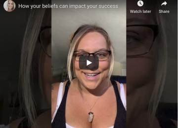 how your beliefs impact your success